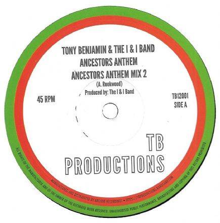 Tony Benjamin & The I & I Band - Ancestors Anthem / Mix 2 / Version (TB Productions) 12